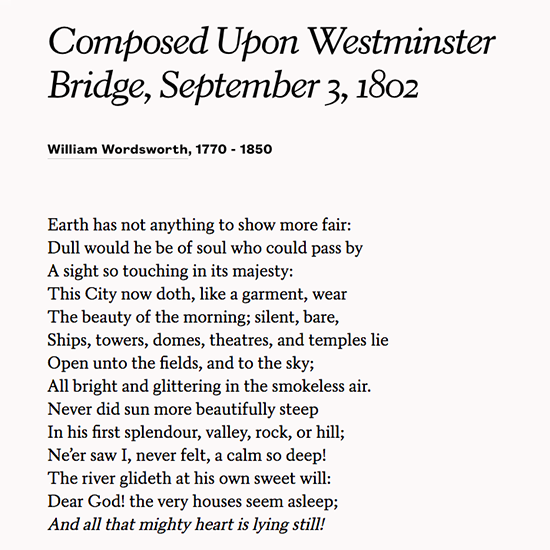 chosen analyse two wordsworth poems composed upon westminster bridge world much us This poem's title, composed upon westminster bridge, september 3, 1802, tells the reader its setting: william wordsworth is in london on the bridge that crosses the thames river by the.