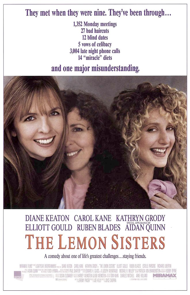 🎬MOVIE HISTORY: 28 years ago today, August 31, 1990, the movie 'The Lemon Sisters' opened in theaters!  #DianeKeaton #CarolKane #KathrynGrody #ElliottGould #RubenBlades #AidanQuinn #EstelleParsons #NathanLane #RichardLibertini #SullyBoyar