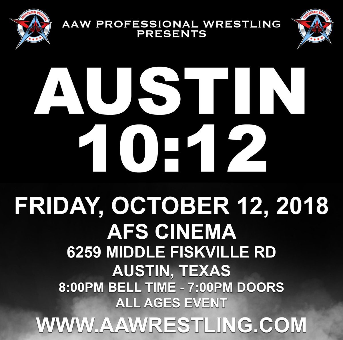 AUSTIN, TEXAS!!! HERE WE COME!!! Friday, October 12th AFS Cinema 8:00pm Tickets go on sale 8/27/18 at 7:00pm at aawrestling.com #AAWAustin #AustinTX
