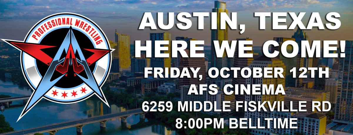 We are headed to Austin, TX on Friday October 12th at AFS Cinema. 8:00pm bell time. Tickets go on sale on Monday, 8/27 at 7:00pm at aawrestling.com Heres to making new friends! #AAWAustin #AustinTX