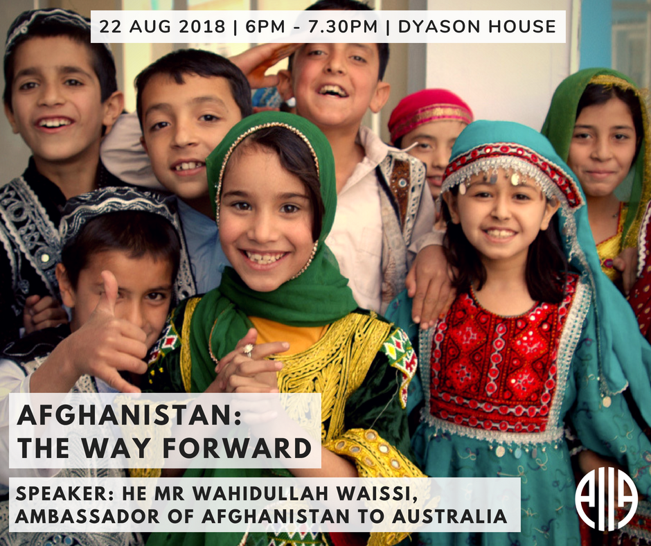 WED 22 AUG – Afghanistan: The Way Forward. Before our event with HE Mr @WahidWaissi, Ambassador of Afghanistan to Australia, read up on Afghan President Ghani's announcement of a ceasefire with Taliban forces over the Eid al-Adha holiday: bit.ly/2L8EZP3