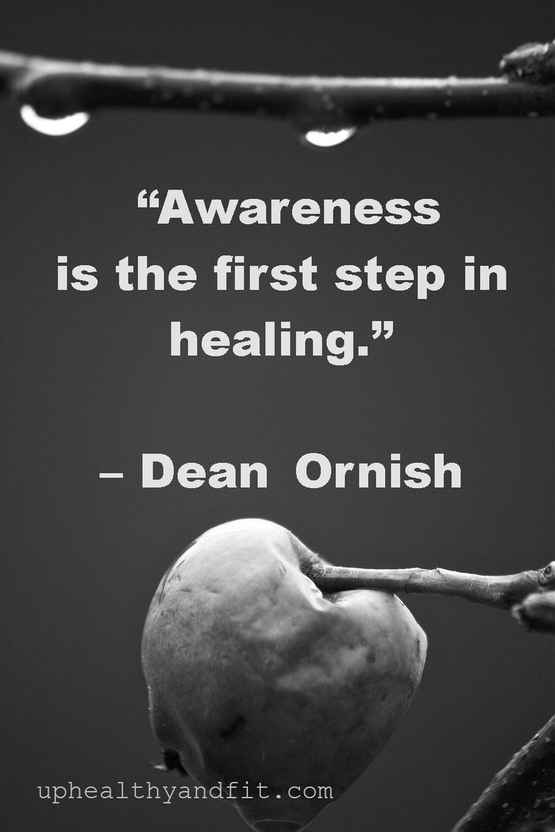 """Awareness is the first step in healing."" – Dean Ornish #quote #healing #selfimprovement #motivation  #personalhealth #life #healthylife <br>http://pic.twitter.com/3XVbV5fguu"
