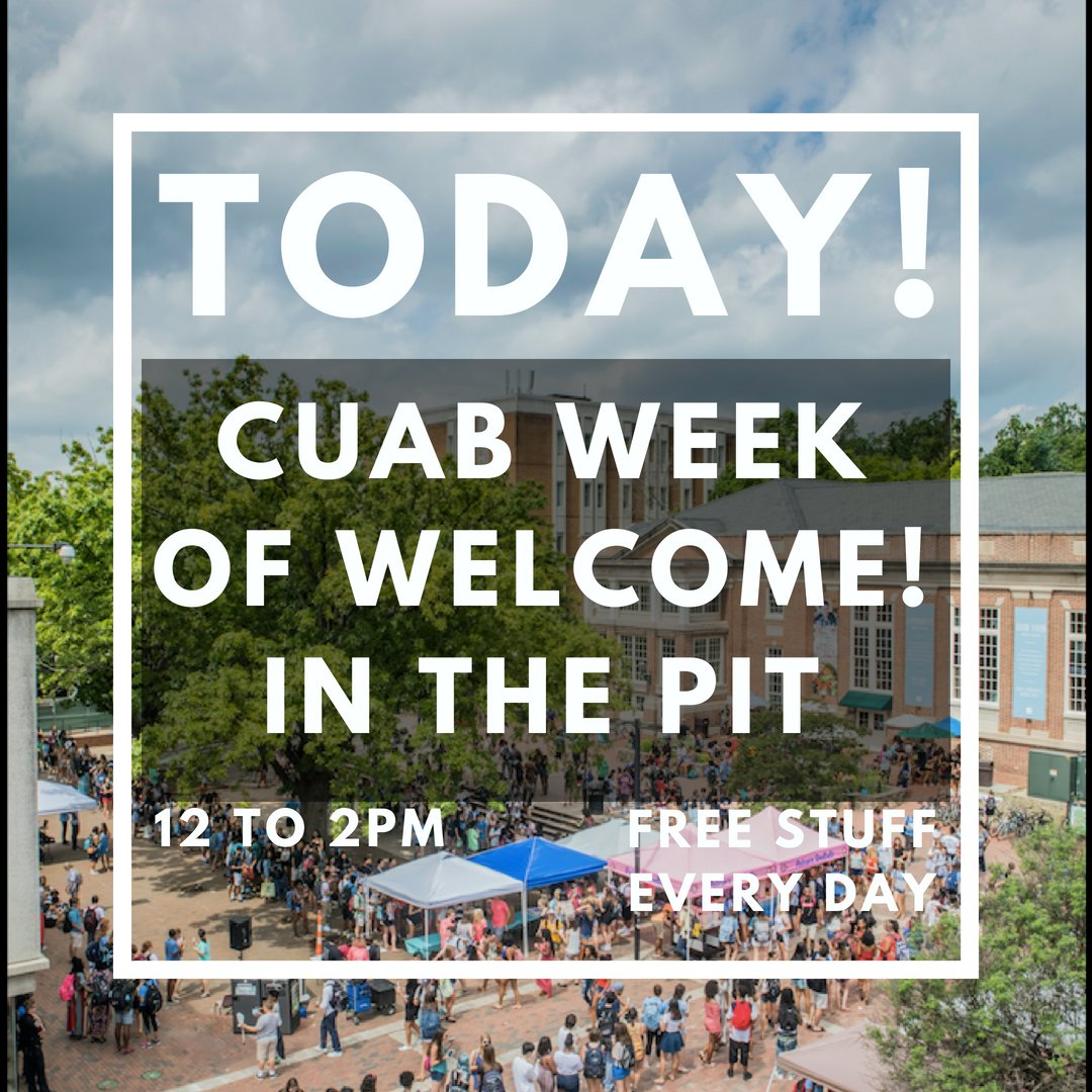 RT @THB_UNC: Come visit CUAB in the Pit! Free stuff every day! Music, food, and more! #CUABlovesyou https://t.co/rxbKW3pIqw