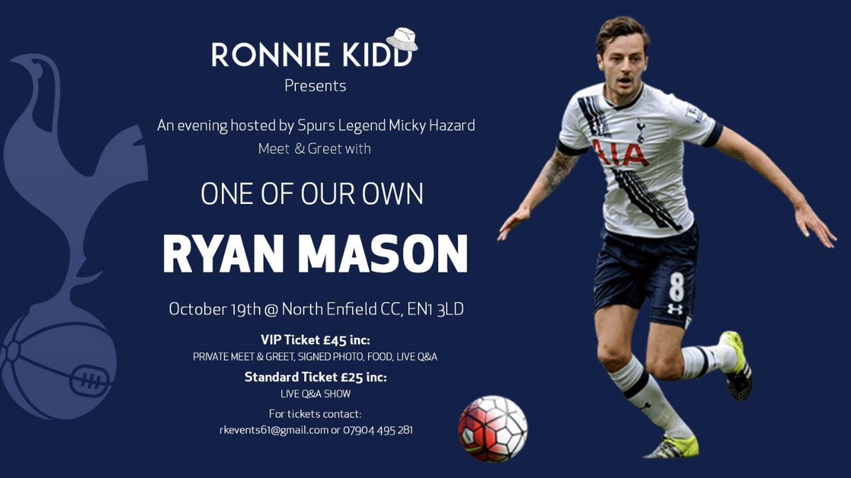 Amazing response to the RYAN MASON night already !!! @RKEvents4  Compèred by @1MickyHazard  OCTOBER 19th ENFIELD  Tkts available now   @darrenhoskins1 @Darren_attwood @thespurspoet @TheSpursShirt @MrCracknell @Pete2Boogie @ChasnHodges @KeefsLoveChild @DameJulieWelch #COYS #THFC<br>http://pic.twitter.com/Jy08QHOD3K