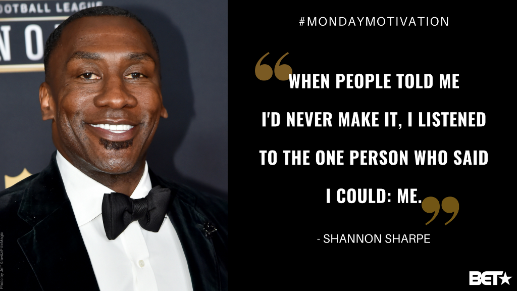 Do you believe in yourself? #MondayMotivation from @ShannonSharpe 💪🏾