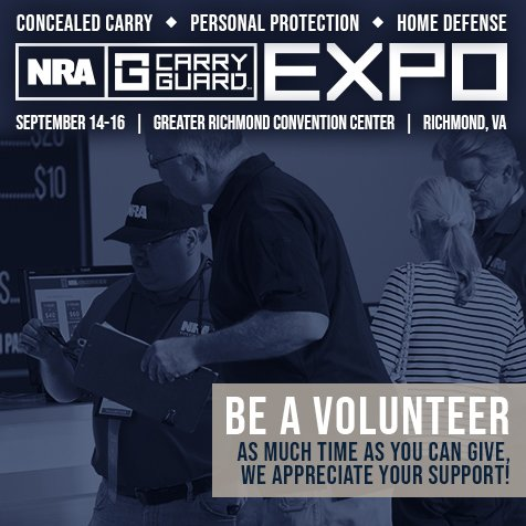 Be an asset at #NRACarryGuardExpo. Volunteer your time and skills to help us make the #firearms education event of the year a success. Call 717-620-8382 or email Info@NRAVolunteers.org to sign up today and join us Sept 14-16 in Richmond, VA. nracarryguardexpo.com #NRA #2A #RVA