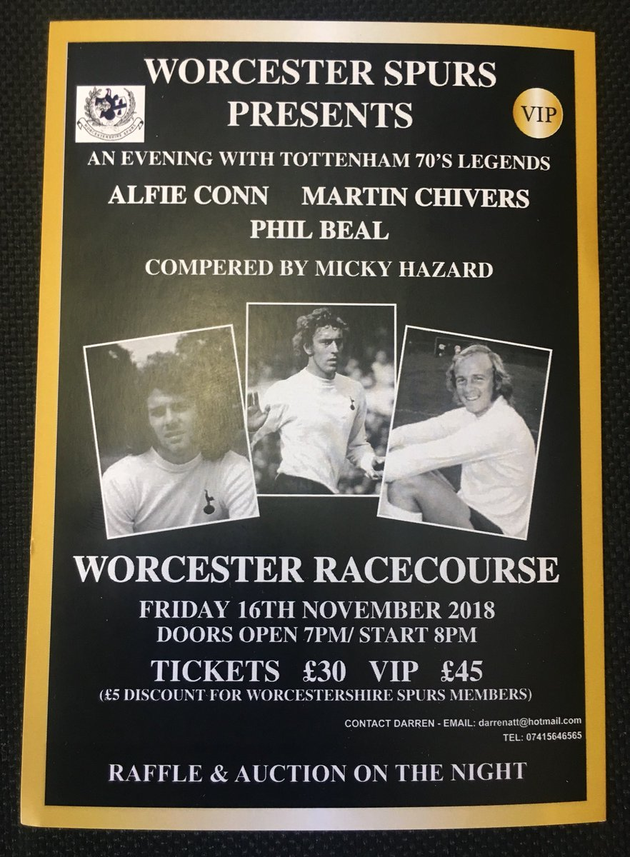 A 70's Tottenham Legends  Evening With  Martin Chivers, Phil Beal &amp;  Alfie Conn Hosted by @1MickyHazard  Contact for more details pls RT  @KiddRonnie @RKEvents4 @ferret_7 @WorcesterRaces @andreaspur @bullet0512 @markcarter1986 @COYS_com @cfitzy69 @GDan1973<br>http://pic.twitter.com/ujP1hWK2i7