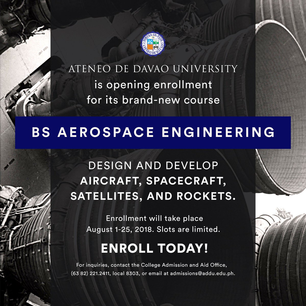 ENROLL NOW   @ADDU_Official is opening enrollment for BS in Aerospace Engineering until 25 August 2018. Learn the relationship between the earth and space, such as monitoring the Earth's atmospheric conditions. Design and develop aircraft, spacecraft, satellites, and rockets. <br>http://pic.twitter.com/rzlWpsWQrK