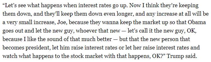 This is what Trump had to say about the Fed 23 months ago.