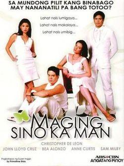 Maging Sino Ka Man -  (2007)