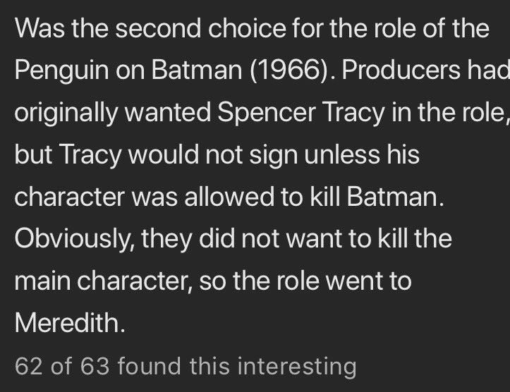 Reading the Trivia section of Burgess Meredith's IMDb page & while I think Spencer Tracy was a brilliant actor it's not clear he understood how a TV series worked — or was just way ahead of his time.