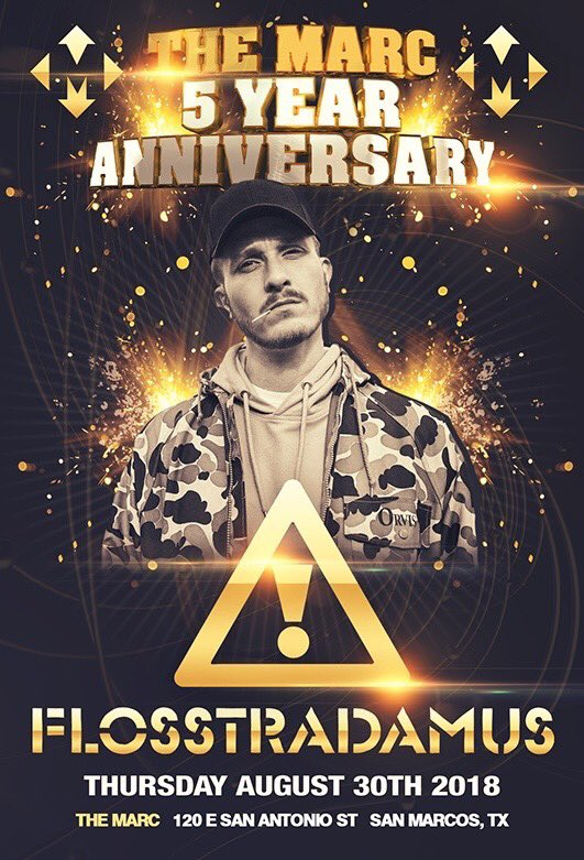 August 30th: @TheMarcSM's 5 Year Anniversary feat. @FLOSSTRADAMUS & @CRIZZLY!! TheMarcSM.com
