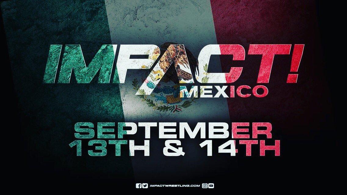 🚨Atención México! @impactwrestling Tiene grabaciones para TV en nuestra hermosa ciudad. 13 y 14 de Septiembre, son las fechas. Entra a @impactwrestling e infórmate más.