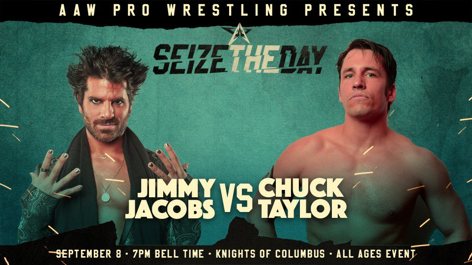 Signed for Seize the Day on 9/8 in LaSalle: @JimmyJacobsX vs @SexyChuckieT Get your tickets now at aawrestling.com #AAWLaSalle