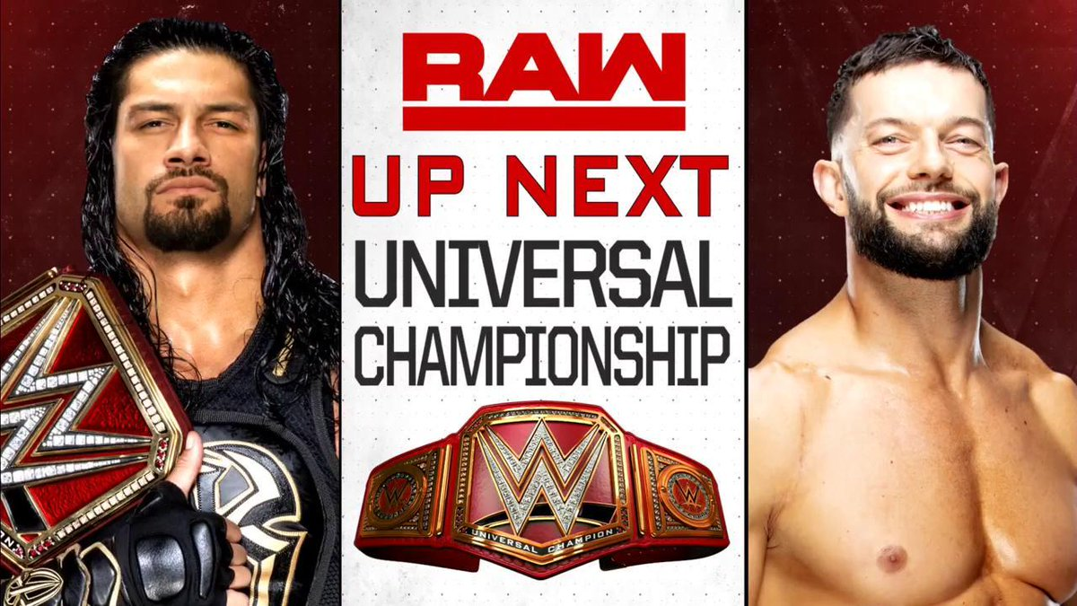UP NEXT: @FinnBalor challenges @WWERomanReigns for the #UniversalChampionship in #RAWs monumental main event!