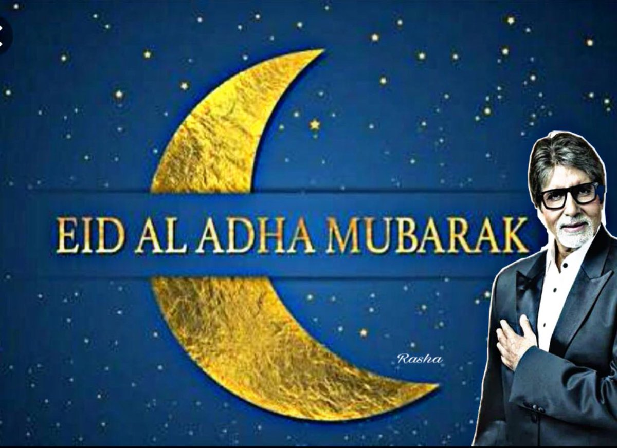 Amitabh Bachchan On Twitter T 2907 Greetings For Eid Ul Adha