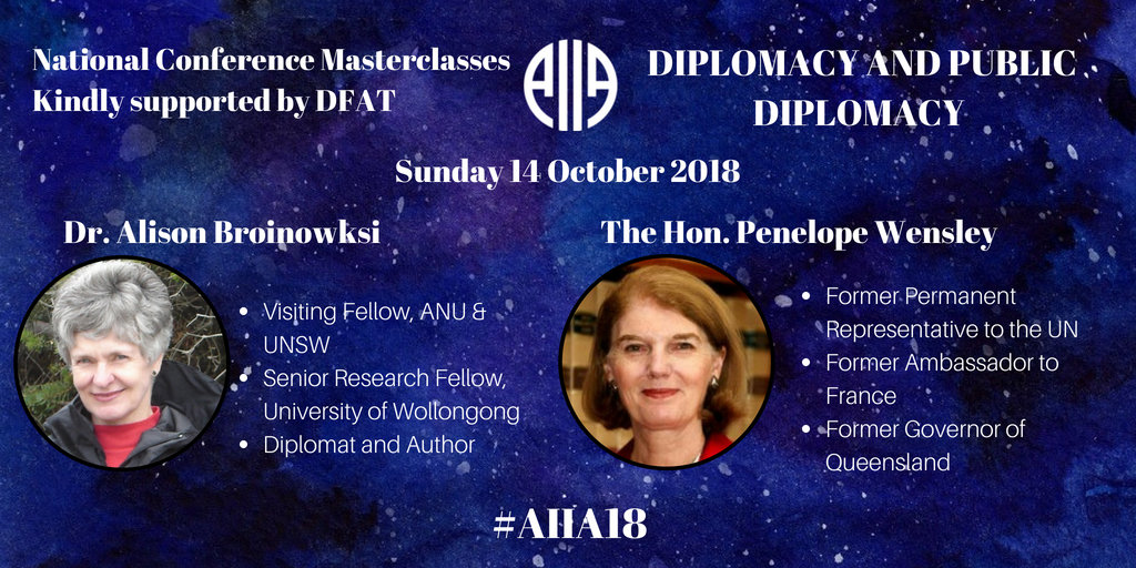 Apply now for the AIIAs Masterclass session on Diplomacy and Public Diplomacy! Get up close and personal with the expert opinions of The Hon Penelope Wensley and Dr Alison Broinowski, applications close 9 September, get in fast @dfat @NewColomboPlan buff.ly/2Mz45vu