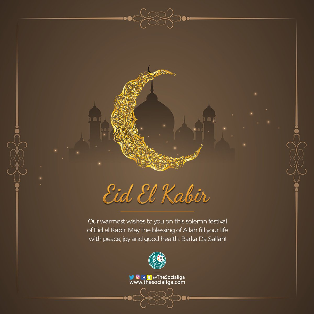Eid el kabir greetings thesocialiga the socialigas tweet eid el kabir greetings to all our muslims friends partners and followers we wish you a peaceful and joyous sallah celebration with your loved ones m4hsunfo