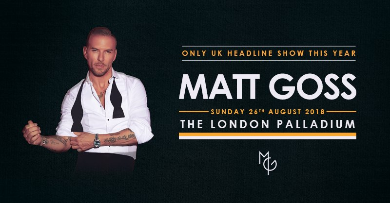 We're just days away until @mattgoss returns to The London Palladium. Don't miss out, get tickets here: bit.ly/TLPMattGoss
