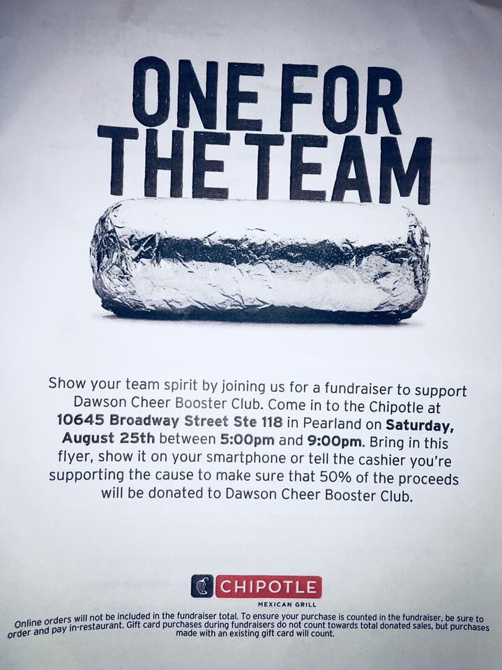 SAVE THE DATE! Dawson Cheer Spirit Night at Chipotle on Broadway is this Saturday, August 25th between 5pm-9pm. Show this flyer on your phone or mention Dawson Cheer!