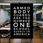 Image for the Tweet beginning: Armed Body Guards Are America's