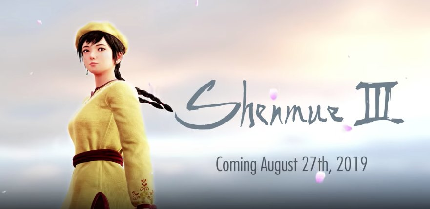 Shenmue III will be released on August 27, 2019: bit.ly/2BuJXpU