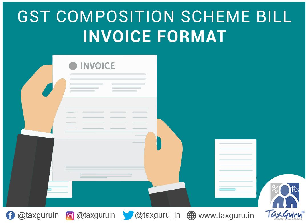 Tax Guru On Twitter Gst Composition Scheme Bill Invoice Format