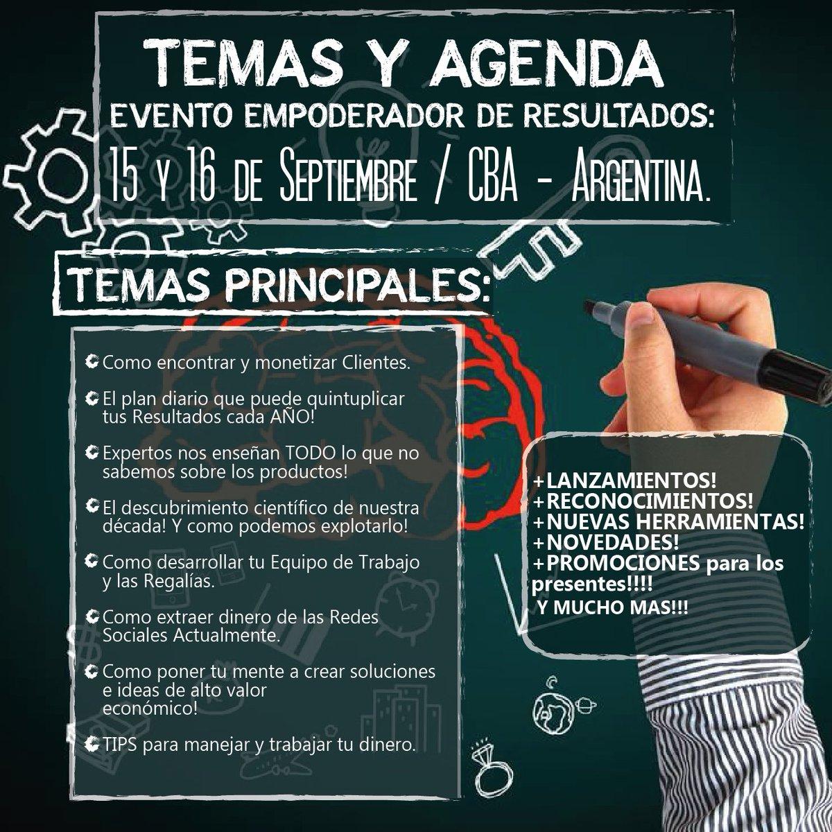 TEMAS Y AGENDA  EVENTO EMPODERADOR DE RESULTADOS: 15 Y 16 de Septiembre / CBA - Argentina. https://t.co/XezAglmQa9
