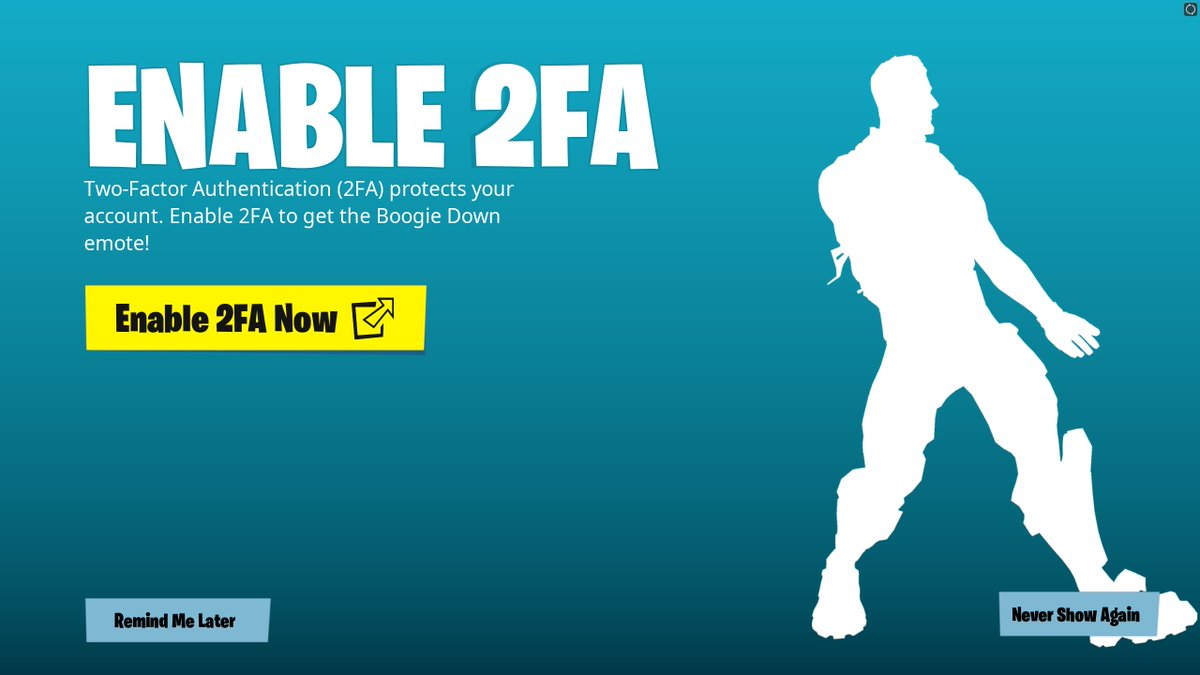 Fortnite News On Twitter If You Enable Two Factor Authentication For Your Epic Games Account You Ll Unlock The Boogie Down Skin Fortnite Sign up for free for the original: if you enable two factor authentication