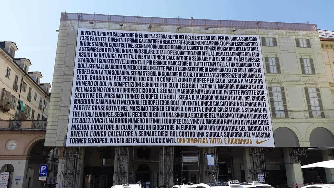 Piazza Vittorio Veneto, Turin. Every one of Cristiano Ronaldos achievements is listed in black. In yellow - Now forget everything, and start again.