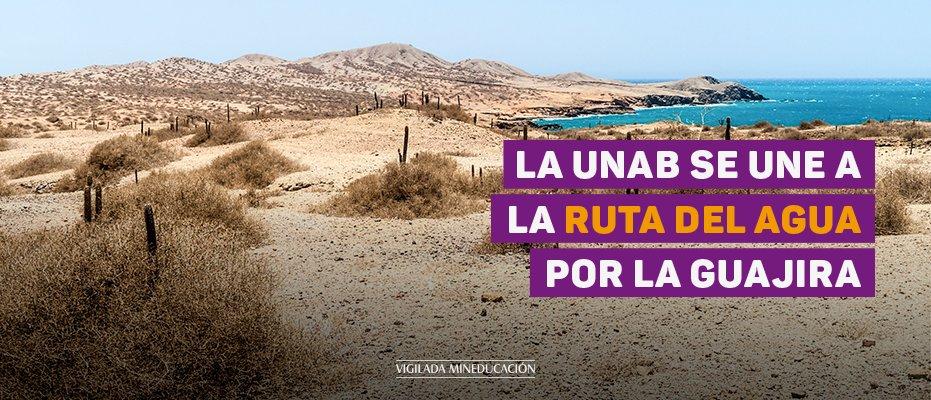 La UNAB se une a la Ruta del Agua por La Guajira