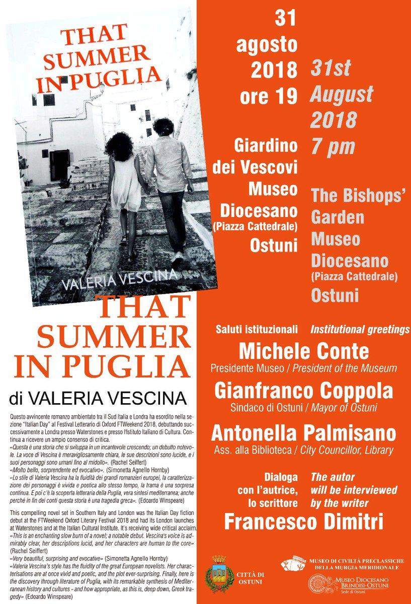 Forthcoming: a bilingual English & Italian presentation in #Puglia of the #novel #ThatSummerInPuglia. It will take place on 31 August in #Ostuni, where the story is set: https://valeriavescina.com/2018/08/22/italian-english-or-both/…  @ThisIsPuglia @BeautyfromItaly @Salentodove @FamediSud @BeautifulPuglia @slowsud