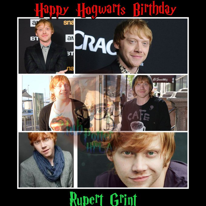 Happy Hogwarts Birthday Rupert Grint