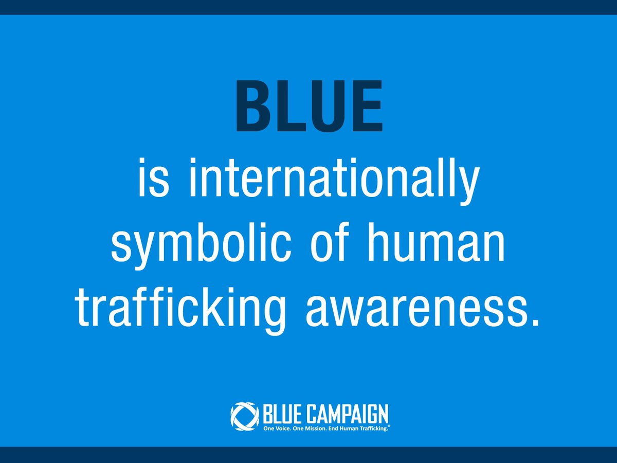 Dhs Blue Campaign On Twitter Factfriday The Color Blue Is