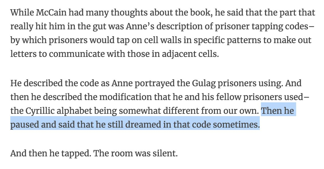 Of all the anecdotes I've read about John McCain in the last week or so, this one is the most visceral: until at least 15 years ago, he occasionally dreamed in the code he and his fellow POWs in Vietnam developed in captivity https://t.co/nR8V492dhN