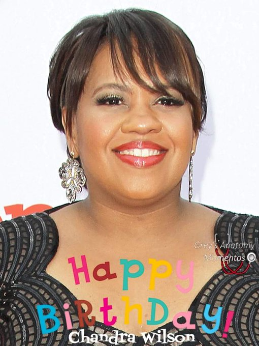 Wishing a very happy birthday to the incomparable Chandra Wilson!