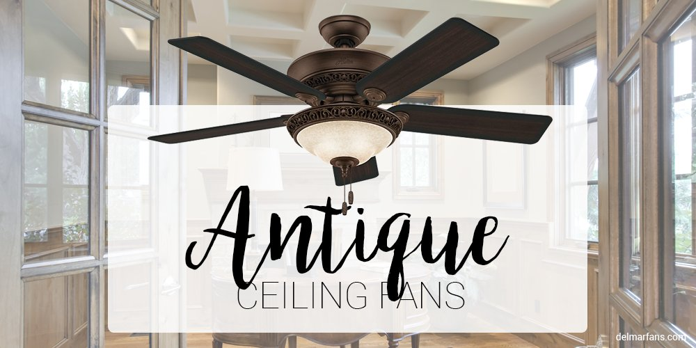 Del Mar Fans On Twitter Are You In Need Of A Fixture To Match Your Classic Design Taste Antique And Vintage Style Ceiling Fans Are A Classy Accessory To Add Elegance To