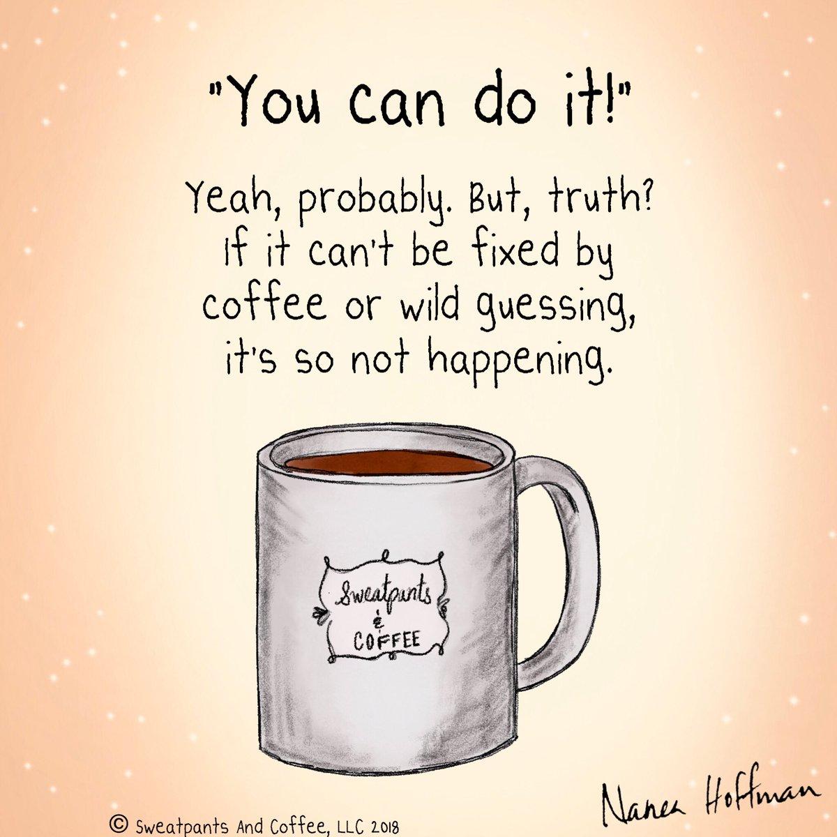 Sweatpants Coffee On Twitter Living My Truth Coffee