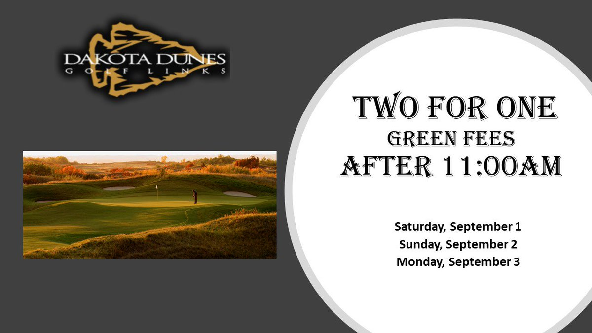 Dakota Dunes Golf On Twitter Enjoy Your September Long Weekend