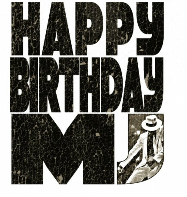 Happy birthday to michael jackson