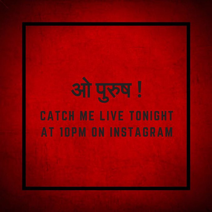 O Purush, aaj Stree yani mai, aa rahi hu LIVE! Stay tuned.... 😏😉 https://t.co/tejhYyQZrc