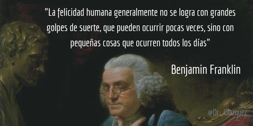 Dr Alberto Blázquez Twitter પર Frases Benjamin Franklin