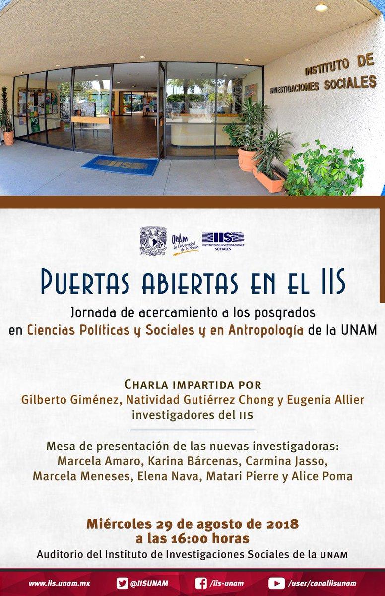"""¡Hoy no faltes! """"Puertas abiertas en el IIS"""" #Jornada de acercamiento a los #Posgrados #CienciasPolíticasySociales #Antropología A las 16 hrs.pic.twitter.com/CwdcLs9WOC"""