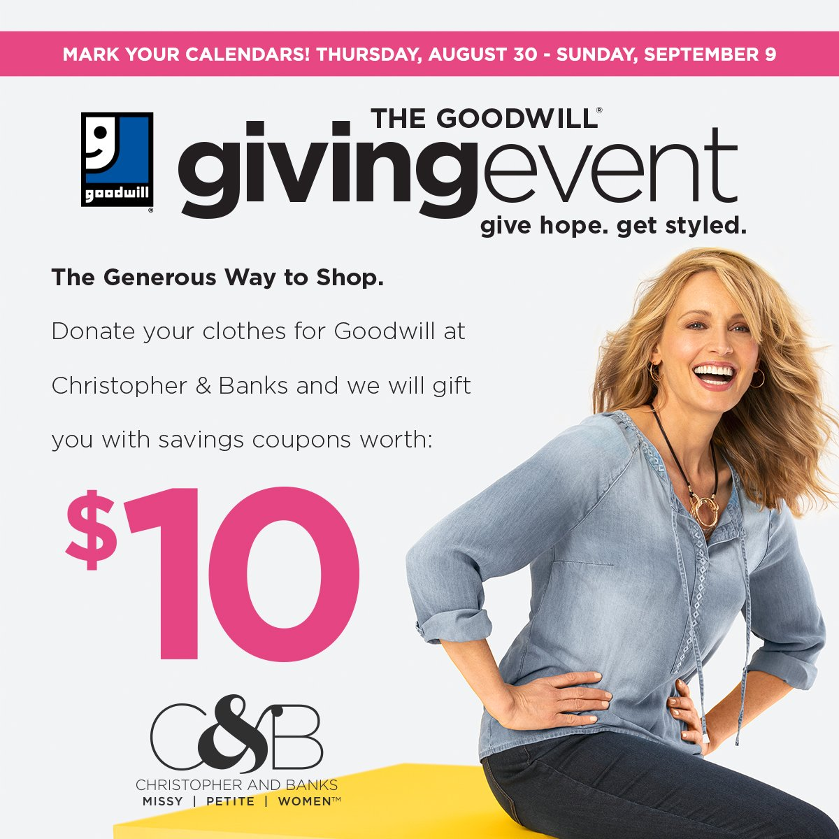 8e9cb33b06c Donate your clothes during the Goodwill Giving Event with Christopher    Banks ( CBanksStyle) to receive  10 worth of savings!