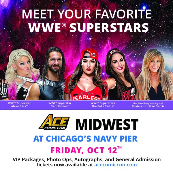 Acecomiccon on twitter ace comic con midwest is bringing some of wwe superstars to chicagos navy pier on friday october 12th meet superstars bellatwins wwerollins alexablisswwe with panels moderated by m4hsunfo