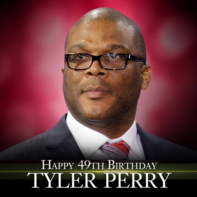Happy 49th birthday to Tyler Perry.