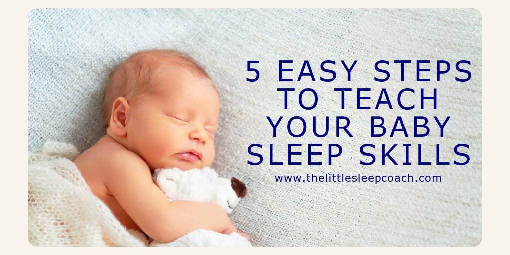 Baby Sleep Skills The Little Sleep Coach Bit Ly 2mziq6q Have A Read And Give It A Try Its Gentle Safe And Easypic Twitter Com Mk49au6mvg