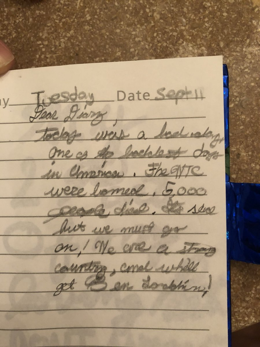 17 years ago today I wrote this in my diary when I was in 4th grade. #NeverForget