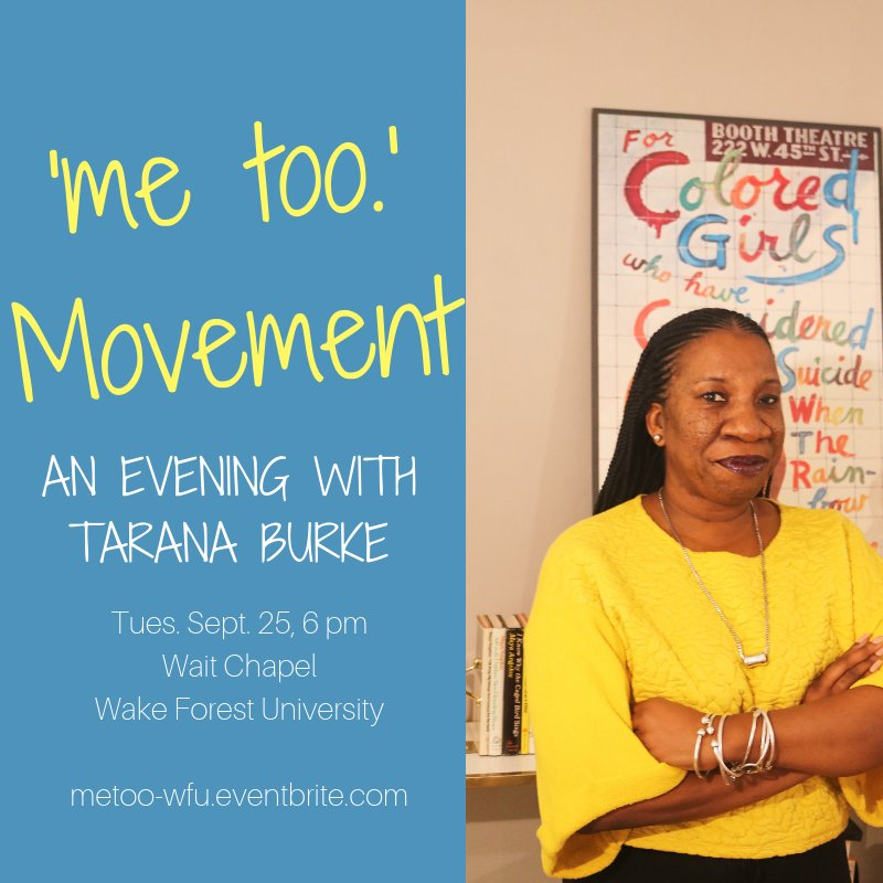 Tarana Burke is speaking in Wait Chapel on September 25. Tickets are free, but required to enter. Get your ticket: https://t.co/dbNGWhGadf #WFU #WFU22 @WakeForestBiz @WFULawSchool @WFU_IC @gillesmk @WakeComm @WGSWFU @wfuSU