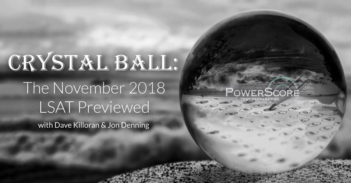 Dave killoran davekilloran twitter taking the november lsat well be making our cutting edge predictions for the content of the exam in our next crystal ball seminar malvernweather Images